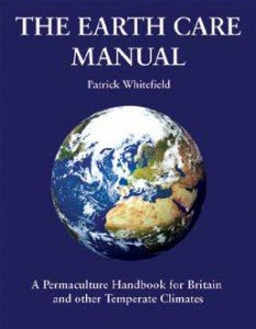 The Earth Care Manual Patrick Whitefield