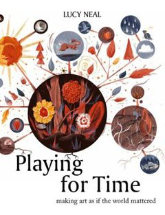 Playing for Time di Lucy Neal